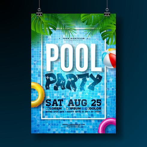 Plantilla del diseño del cartel de la fiesta en la piscina del verano con las hojas de palma, el agua, la pelota de playa y el flotador en fondo de la piscina. vector