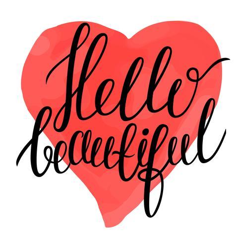 Hej vacker - kalligrafi text på färgstark akvarell som hjärtat bakgrund.
