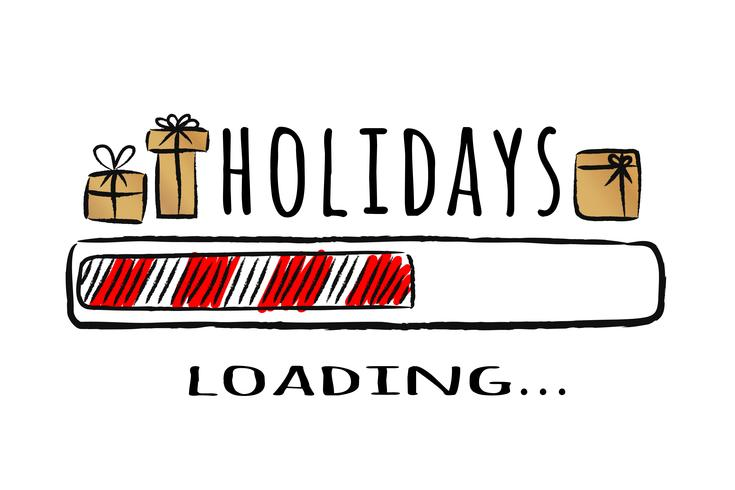 Progress bar with inscription - Holidays loading - in sketchy style. Vector christmas illustration for t-shirt design, poster, greeting or invitation card.