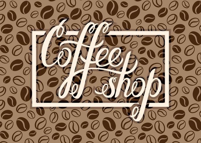 Vector el logotipo de la cafetería en el fondo de los granos de café para el menú, tarjetas, etiquetas. Restaurante, cafetería, bar, cafetería vector logo con letras de mano Cafetería.