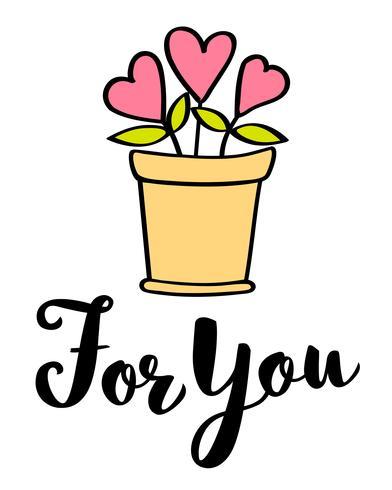 Handschriftliche Schriftzug für Sie und Herzen im Blumentopf Valentinstagskarte, Poster, T-Shirt drucken. Vektor Valentinstag Abbildung.
