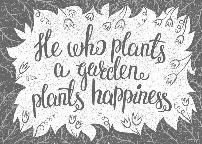 Lettrage Celui qui plante un jardin plante le bonheur. Illustration vectorielle avec leav vecteur