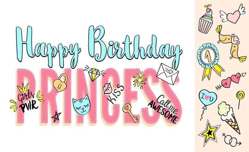 Happy Birthday Princess lettering with girly doodles and hand drawn phrases for card design, girl's t-shirt print, posters. Hand drawn slogan. vector