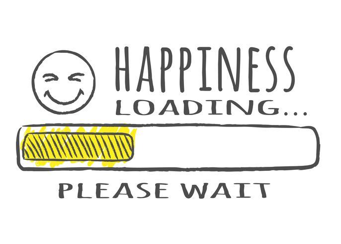 Barra de progreso con inscripción: carga de felicidad y fase feliz en estilo incompleto. Ilustración del vector para el diseño de la camiseta, cartel o tarjeta.