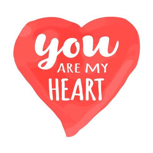 Cartão de dia dos namorados com letras de mão desenhada - você é meu coração - e forma de coração em aquarela. Ilustração romântica para folhetos, cartazes, convites de férias, cartões, estampas de t-shirt.