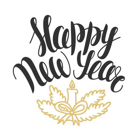 Illustrazione vettoriale con testo disegnato a mano felice anno nuovo. Lettering di Natale. Disegno di auguri.