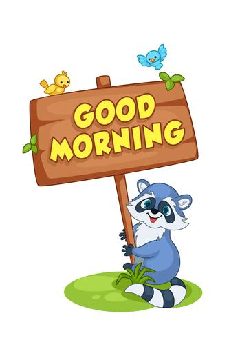 Raccoon cartoon holding a Good morning board vector