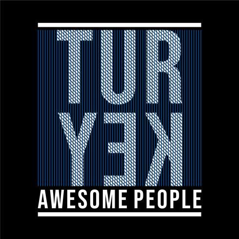 Turquía gente increíble, diseño de camiseta de tipografía