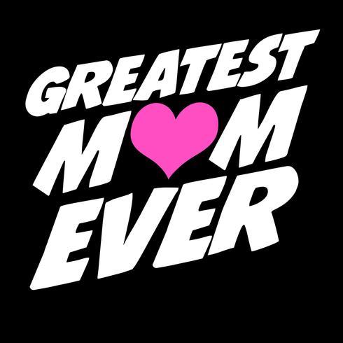 Maior mãe de todos os tempos