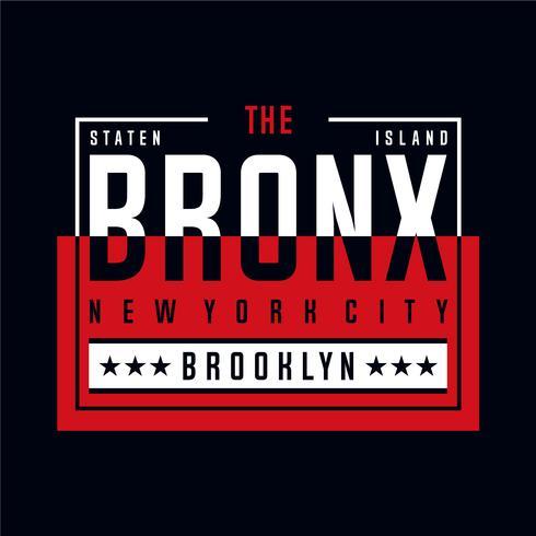 le bronx nyc cool typographie génial tee design illustration vectorielle