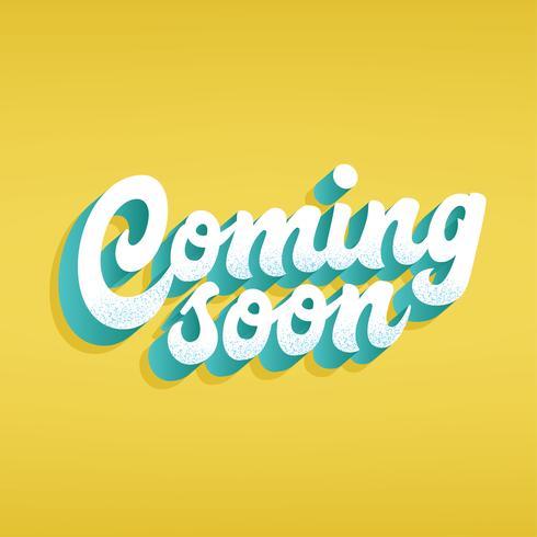Kommer snart Typografi vektor Design