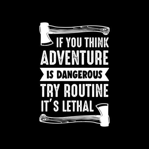 Cita de aventura y refrán, buena para imprimir vector