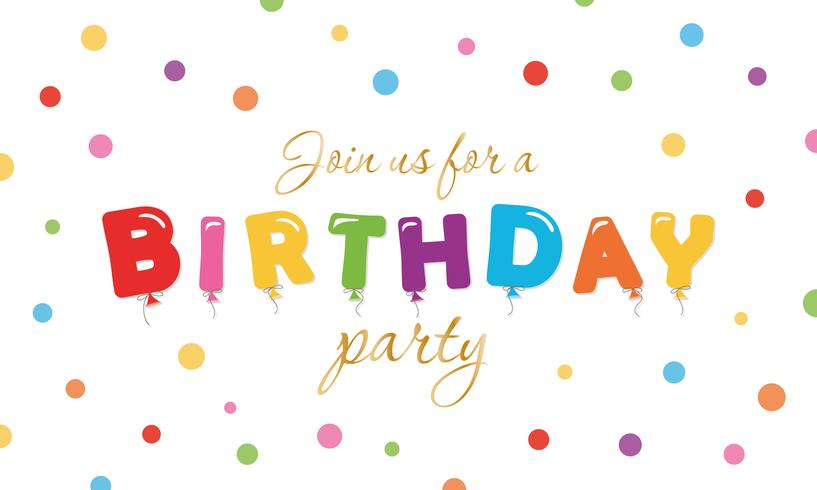 Birthday festive background. Party invitation banner with balloon colored letters and confetti. vector