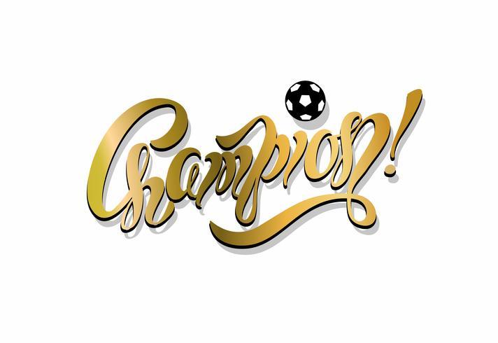 Mästare. text. fotboll. Inspirerande skrivning. Seger. Gyllene färg. Sportindustrin. Vektor.