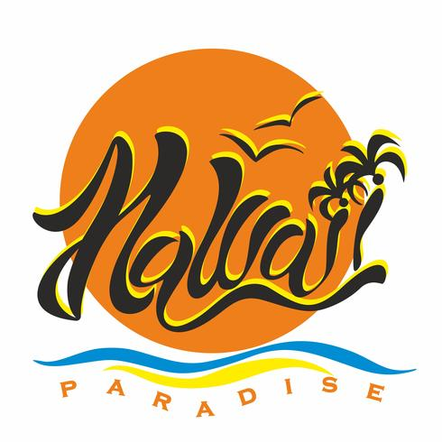 Hawaii. Paradise. Lettering. Stylish inscription on the background of the setting sun. Romantic image of Paradise. For advertising travel. The design of tourist brochures and leaflets. Vector. vector