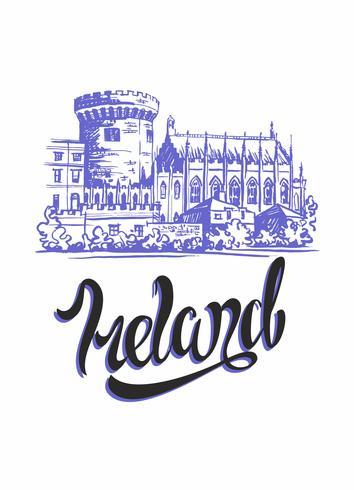 Irlanda. Letras inspiradoras e desenho do Castelo de Dublin. Conceito de publicidade para a indústria do turismo. Viagem. Vetor.