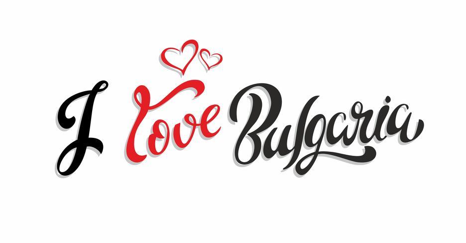 Me encanta bulgaria Letras. Tarjeta turística. Industria del turismo. Corazón. Vector.