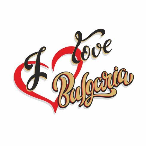 Jag älskar Bulgarien. Text. Turistkort. Turistnäringen. Hjärta. Vektor.