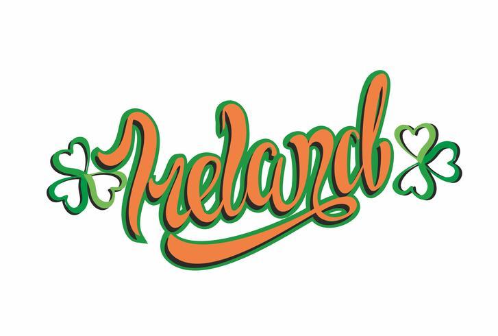 Irlande. Lettrage inspirant. Calligraphie. Écriture à la main. Feuille de trèfle Logo. Concept design. Carte d'invitation. Vecteur