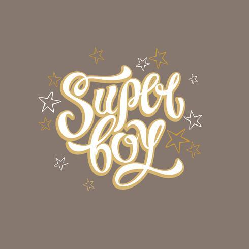 Super Boy. Lettrage de mode élégant. Lettrage inspirant pour les vêtements. D'or. Illustration de Stars.Vector.