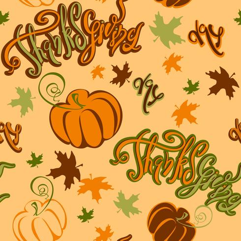 Thanksgiving day. Seamless pattern.Inspiring cheerful lettering pumpkin and autumn leaves . Cheerful festive print for fabric or paper. Vector.