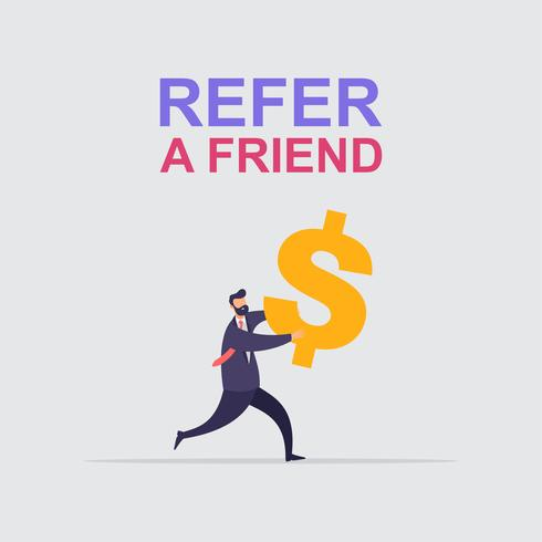Businessman share info about refer a friend to earn cash vector illustration concept.
