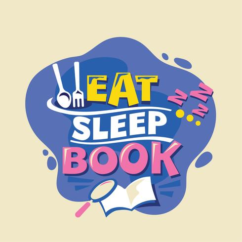 Eat Sleep Book Phrase, ilustración de regreso a la escuela