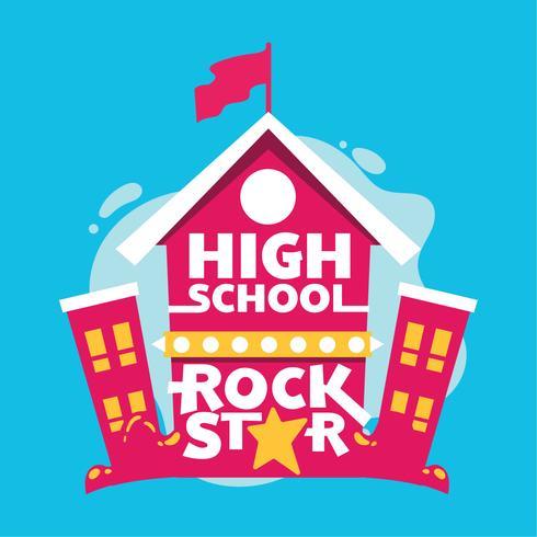 High School Rock Star Phrase, High School Building, Back to School Illustration vector