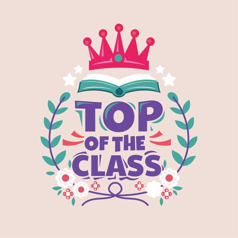 Frase de la parte superior de la clase, libro con corona, ilustración de regreso a la escuela