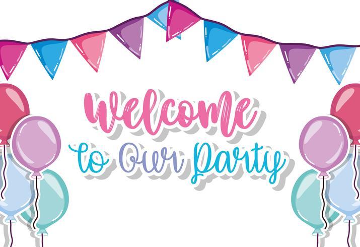 Benvenuto alla nostra festa