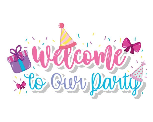 Bienvenue à notre fête