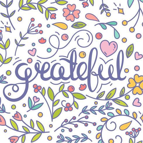 Grateful. Inspirational quote. Thanksgiving card. Modern postcard. Floral ornate elements