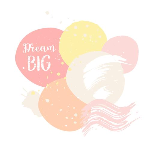 Abctract pink card dream big Cute card with motivational slogan Pop style trendy pastel poster. Design print for t shirt, pin label, badges, sticker, greeting card, memphis style
