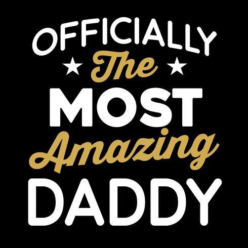 Oficialmente o pai mais incrível