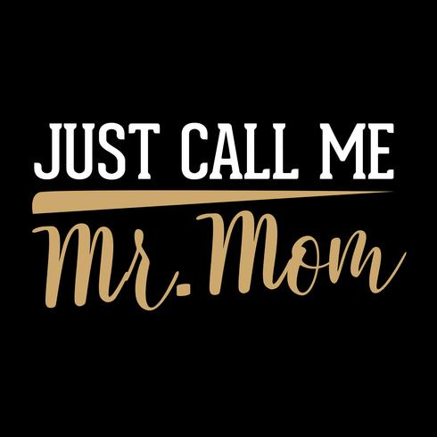 Bel me gewoon mijn moeder