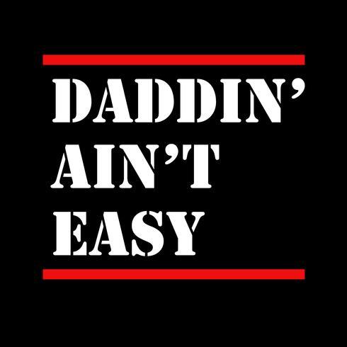 daddin não é fácil