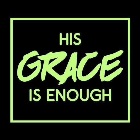 Seine Gnade ist genug