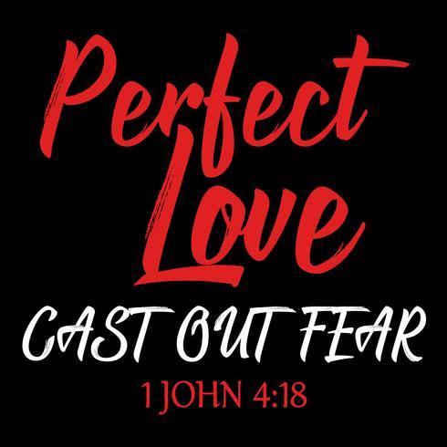 Perfekte Liebe, die Angst austreibt