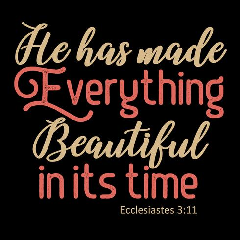 Han har gjort allt vackert i sin tid