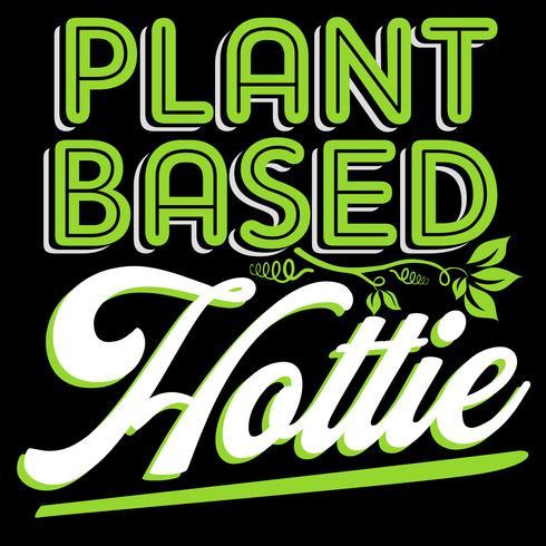 Växtbaserad Hottie