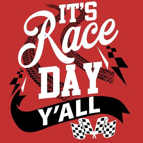 Es el día de la carrera Yall