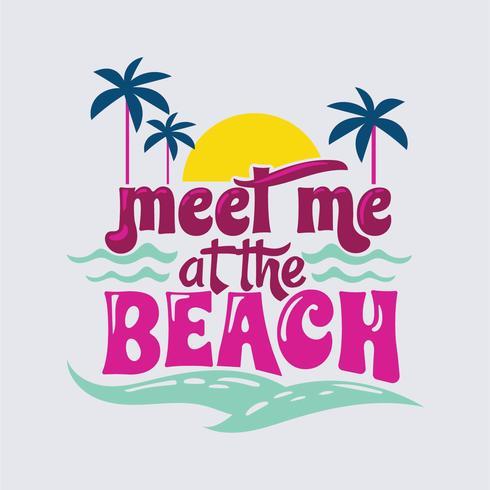 Rejoins-moi à Ocean Phrase. Citation d'été