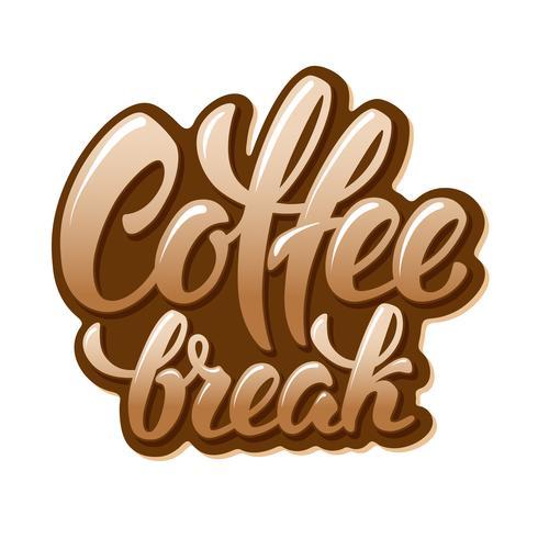 Koffiepauze belettering