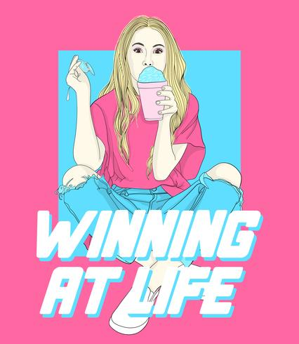 Hand drawn girl with drink and winning at life text vector
