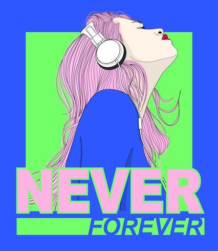 Chica dibujada a mano con auriculares y texto nunca para siempre vector