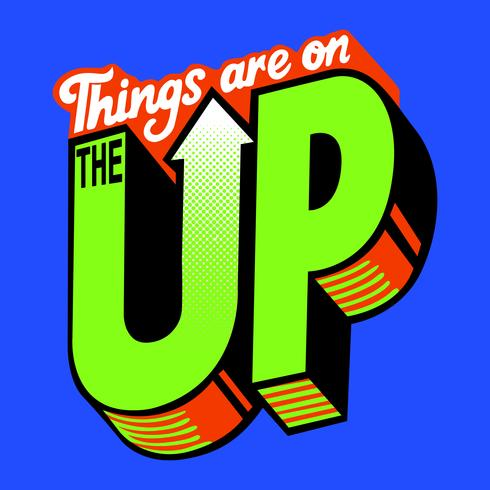 Things are on the up poster vector