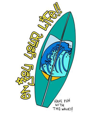 Disfruta tu tabla de surf de vida vector
