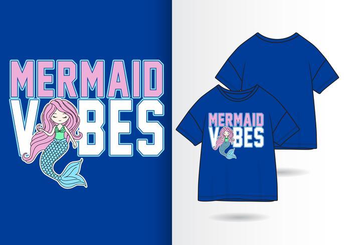 Meerjungfrau Vibes handgezeichnete T-Shirt-Design