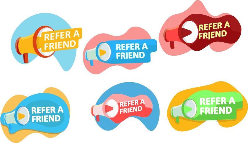 Refer a friend set of design badges with loudspeaker vector