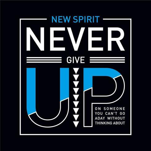 Inspirando o novo espírito tipografia camisa Design vetor